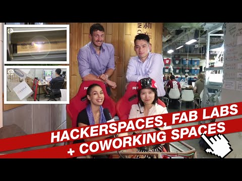 Hackerspaces, fab labs + coworking spaces in Shanghai. All you need to know…
