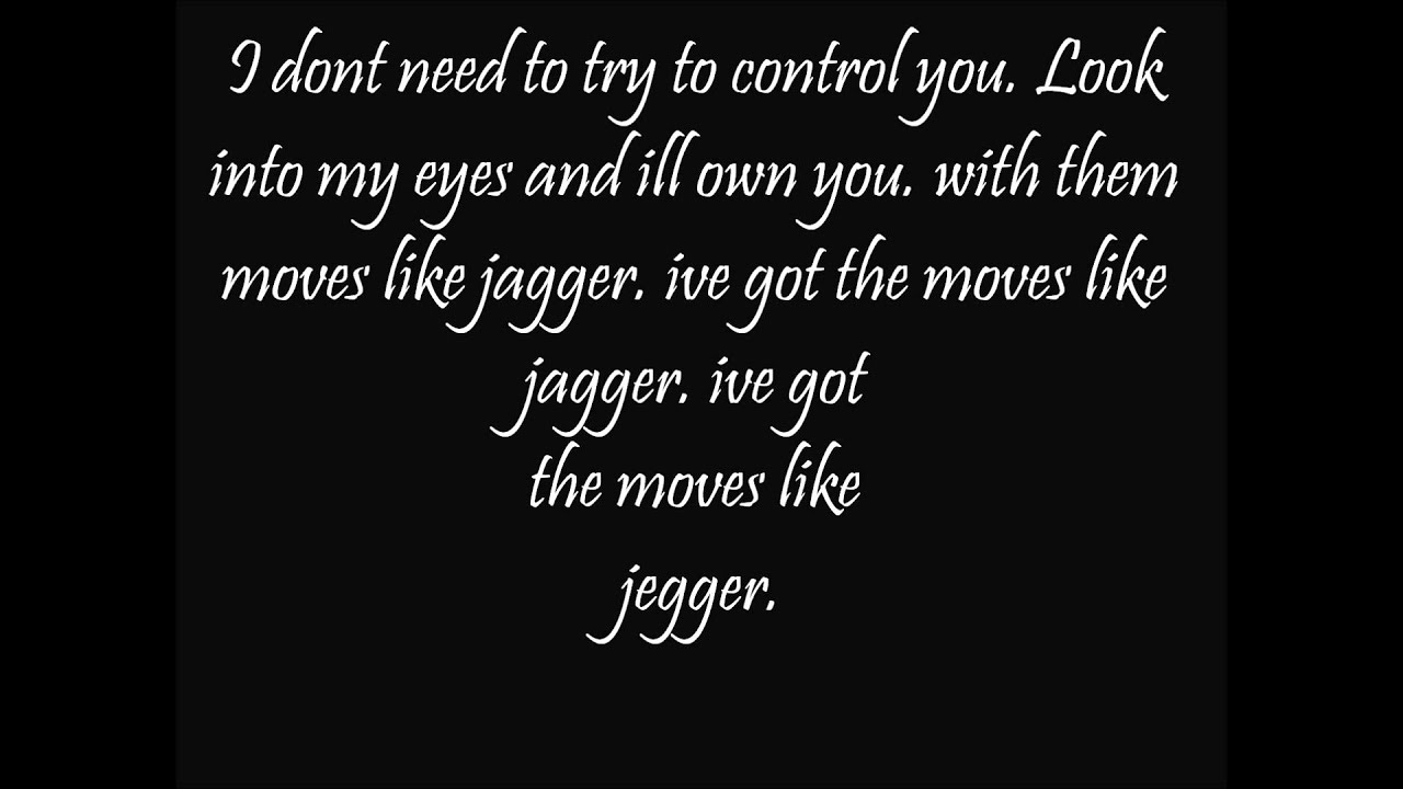 what are the words to moves like jagger