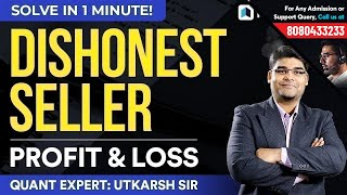 Quants Dishonest Seller - Profit & Loss by Utkarsh Sir Must Watch for SSC, Banking &a ...