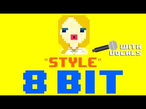 Style w/Vocals (8 Bit Remix Cover Version) [Tribute to Taylor Swift] - 8 Bit Universe