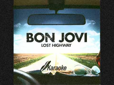 Bon Jovi - Lost Highway (KARAOKE)