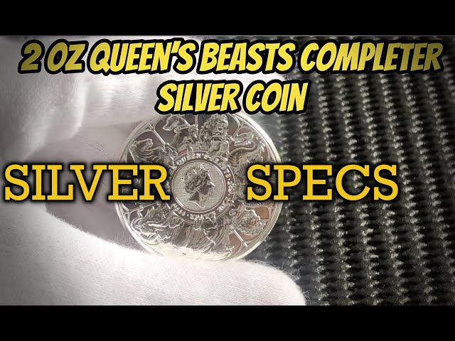 SILVER SPECS- 2 oz Queen's Beasts Completer Coin 2021