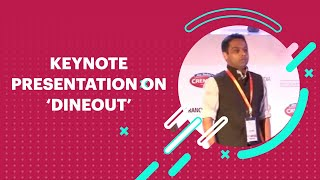 Keynote Presentation on Dineout