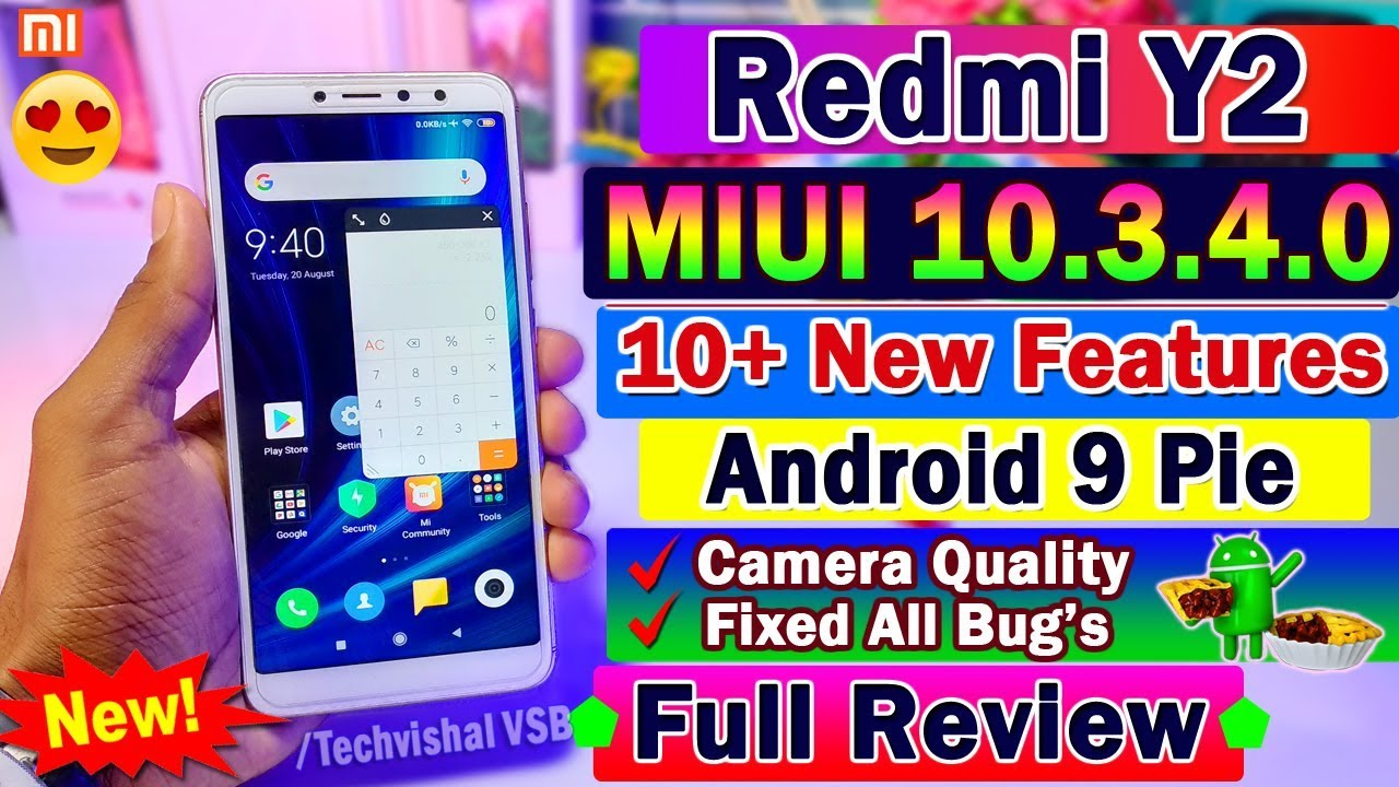 Redmi Y2 MIUI 10 3 4 0 Android 9 Pie Stable Update Full Review | 10+ Top  Features | Fix Bugs, Camera