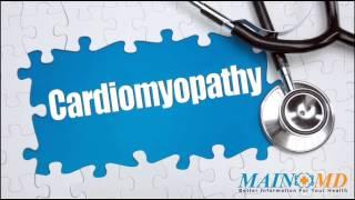 Cardiomyopathy ¦ Treatment and Symptoms