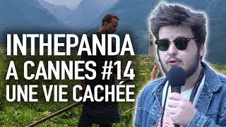 Une Vie Cachée - InThePanda à Cannes