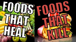 Healthy Life Style |Foods That Heal & Foods That Kill