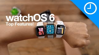 watchOS 6: Top Features \u0026 Changes for Apple Watch!