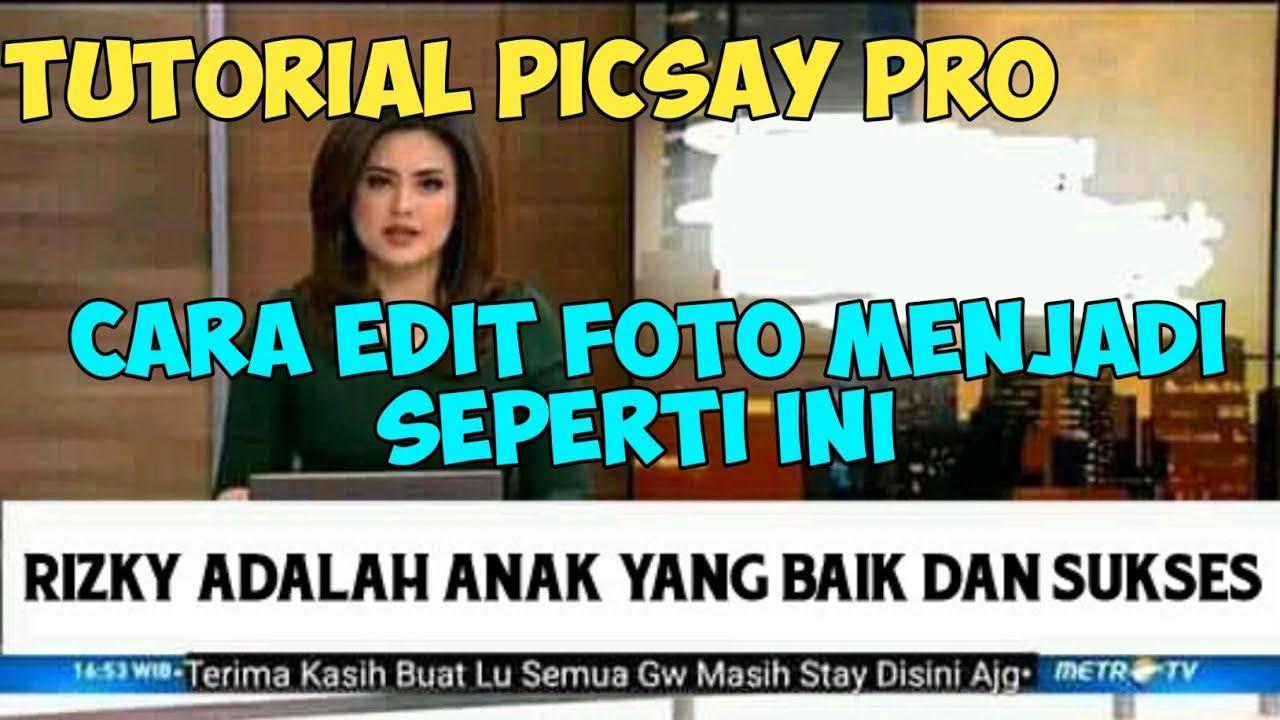 cara edit foto pakai picsay pro - YouTube