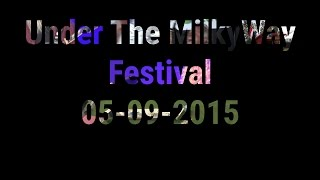 Under the Milkyway Festival 2015