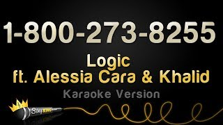 Logic ft. Alessia Cara & Khalid - 1-800-273-8255 (Karaoke Version)