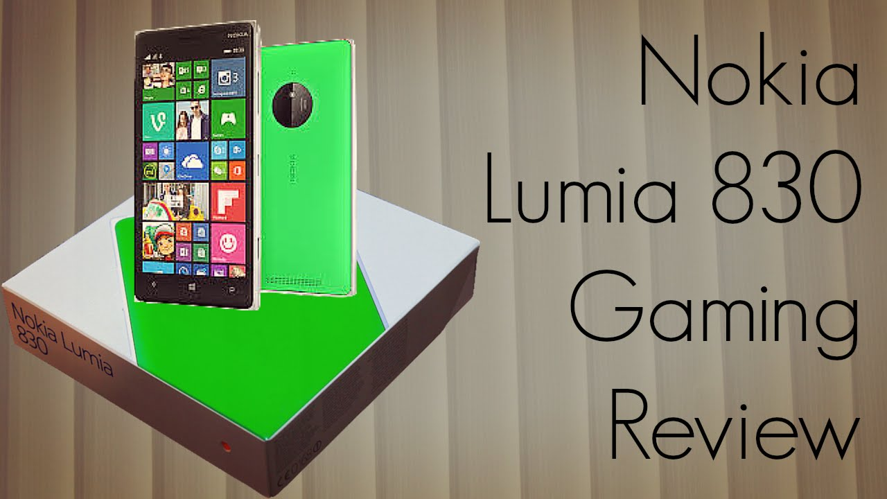 Nokia lumia 830 reviews - Nokia Lumia 830 Gaming Review