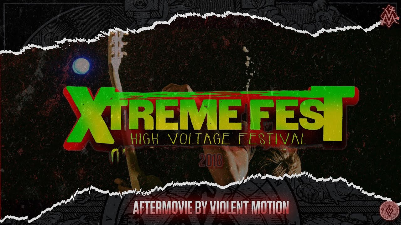 VIOLENT TV - SUMMER SPECIAL#2 : TEASER XTREME FEST 2018