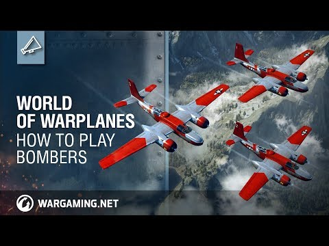 World of Warplanes - How To Play Bombers: World of Warplanes 2.0