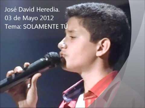 José David Heredia, SOLAMENTE TU