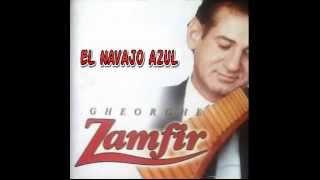 EL NAVAJO AZUL INSTRUMENTAL-GHEORGHE ZAMFIR