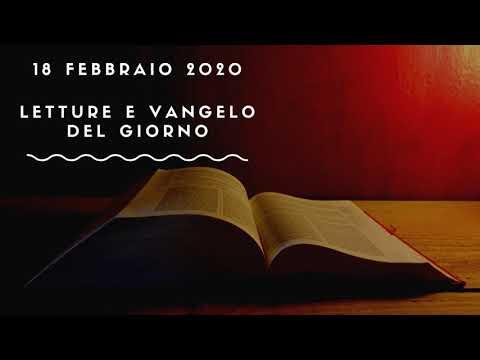 Letture E Vangelo Del Giorno - Martedì 18 Febbraio 2020 Audio Letture Della Parola Vangelo Di Oggi