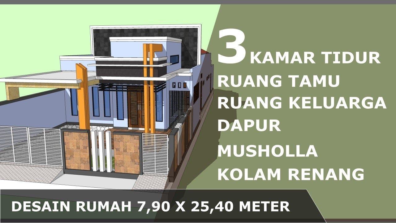 Desain Rumah Minimalis 79x254 M 3 Kamar Tidur Dengan Musholla