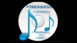Ye dil pagal dil mera ( Ghazal ) Free karaoke with lyrics by Hawwa -