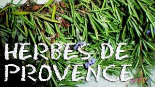 What Are Herbes De Provence? / How To Make Herb Roasted Chicken