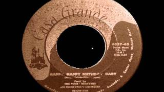 The Tune Weavers - Happy Happy Birthday Baby