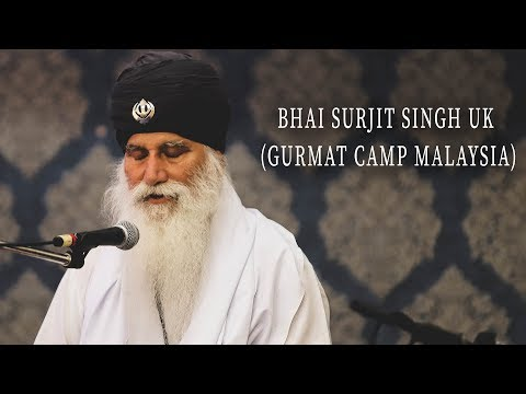 ਮੇਲਿ ਲੈਹੁ ਦਇਆਲ | Bhai Surjit Singh Ji | Gurmat Camp Malaysia 2018