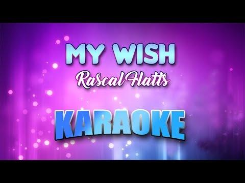 Rascal Flatts - My Wish (Karaoke version with Lyrics)