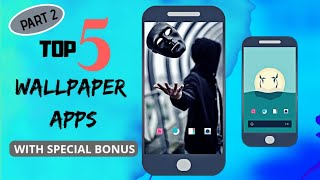 Top 5 Best  wallpaper apps 2018 for Android Part 2 in Hindi 🇮🇳