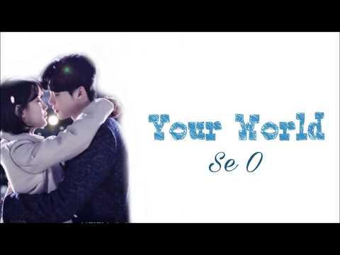 Se O - Your World Lyrics - While You Were Sleeping OST Part.5