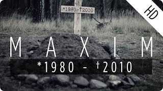 MAXIM - *1980 - †2010 (Official Music Video)