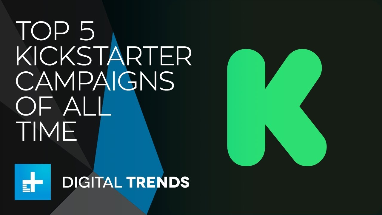 Top 5 Kickstarter Campaigns Of All Time