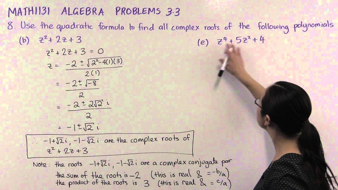 Complex Roots Of Polynomials Ch3 Pr8b E
