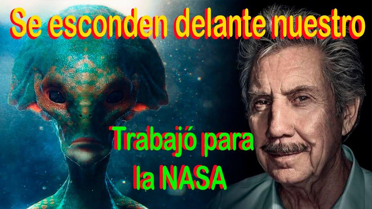 Hay una invasion extraterrestre Estoy seguro que ya estan EN LA TIERRA dijo un ex TRABAJADOR DE NASA