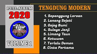 FULL ALBUM VOL. 1 TARLING TENGDUNG MODERN 2020 (COVER) By New Alesha Music