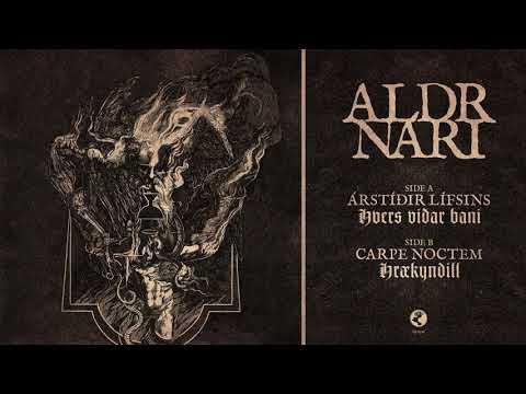 Árstíðir Lífsins / Carpe Noctem - Aldrnari (Full Split)