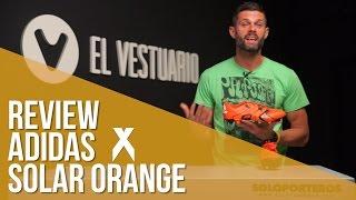 Review adidas X Solar Orange
