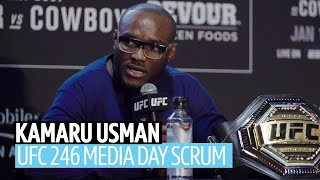 """""""Conor can get it!"""" Kamaru Usman discusses his future at UFC 246 media day"""