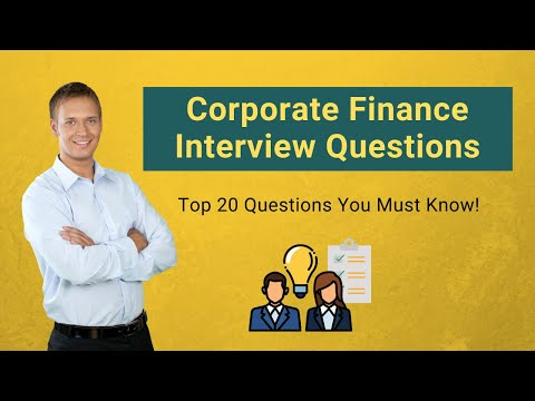 Top 20 Corporate Finance Interview Questions You Must Know!