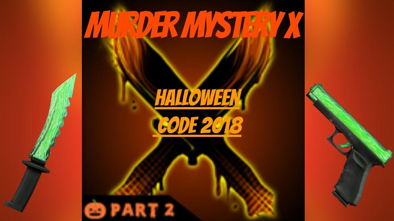 Murder Mystery X (MMX) Halloween 2018 Code! | Roblox