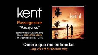 "KENT — ""Passagerare"" (Subtítulos Español - Sueco)"