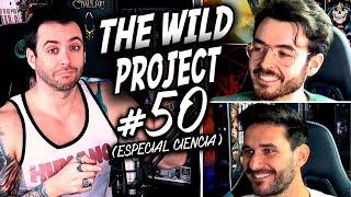 The Wild Project #50 ft Javi Santaolalla & QuantumFracture | Universos Paralelos, BigBang, Cuántica