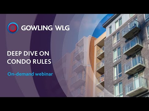 Condo Adviser Webinar - Deep Dive on Condo Rules