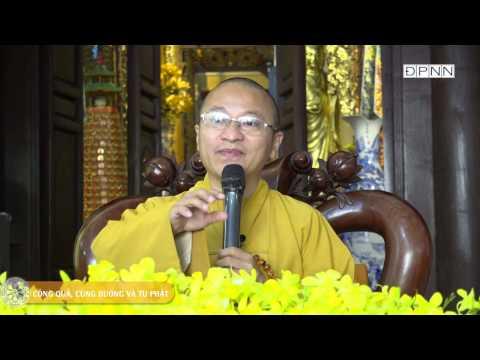 Công quả, cúng dường và tu Phật