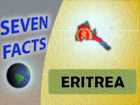 7 Facts about Eritrea