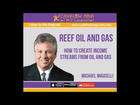 023: Michael Maucelli: How to Create Income Streams from Oil and Gas