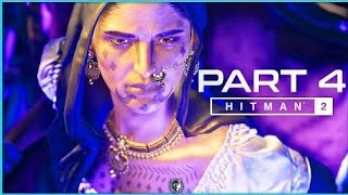 HITMAN 2 PS4 PART 4 MUMBAI CHAISING A GHOST