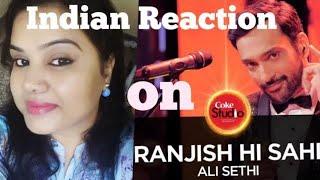 Ranjish he sahi II Coke Studio II Indian Reaction II Ali Sethi II season 10 II Episode 1II SJ