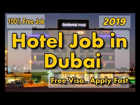 Hotel Job In Dubai 2019🇦🇪 |4 Star Occidental Hotel Need Staff |💯% Free Job |Free Job Guide