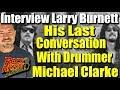 Capture de la vidéo Larry Burnett'S Last Conversation With Drummer Michael Clarke (Firefall, Byrds)