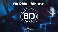Flo Rida - Whistle (8D Audio)